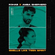 R3HAB, Amba Shepherd - Smells Like Teen Spirit (by Nirvana)