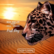 Max Pavlov & Vika Grand - First Day (byTimo Maas)