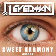 1Eyedman - Sweet Harmony (by The Beloved)